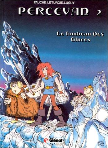 Percevan - Tome 02: Le Tombeau des glaces