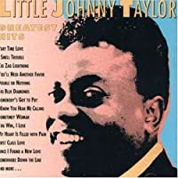 Greatest Hits by Little Johnnie Taylor (1990-01-01)