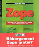 Zope - Quatre études de cas : intranet collaboratif, site e-commerce, interface LDAP et gestionnaire de news
