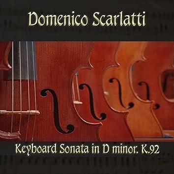 Domenico Scarlatti: Keyboard Sonata in D minor, K.92