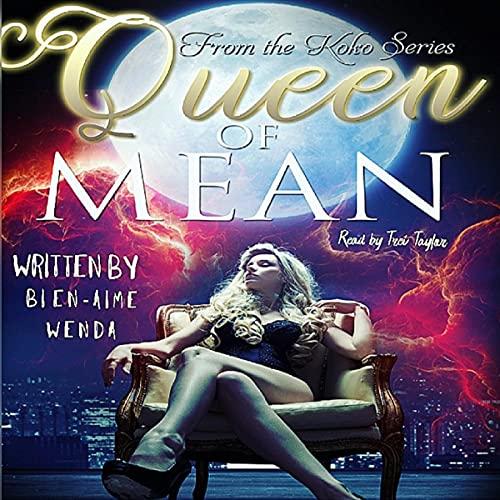 Queen of Mean Audiobook By Bien-Aime Wenda cover art