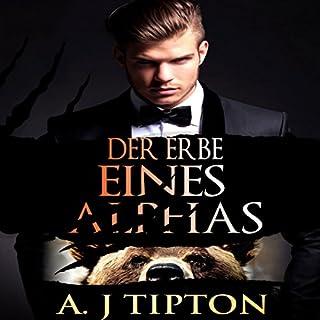 Der Erbe eines Alphas: Eine Übersinnliche BBW Romanze [The Legacy of Alphas: A Supernatural BBW Romance] Titelbild