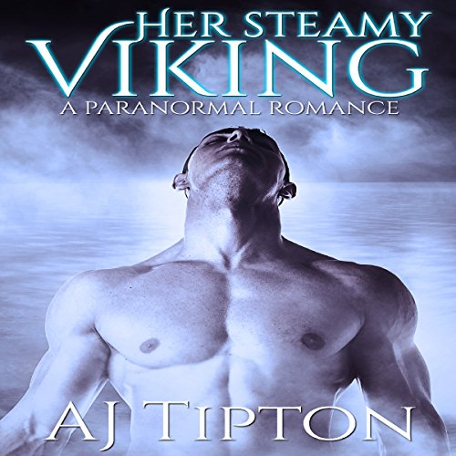 Her Steamy Viking: A Paranormal Romance audiobook cover art