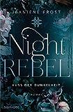 Night Rebel 1 - Kuss der Dunkelheit: Roman (Ian & Veritas)
