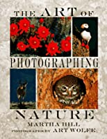 The Art of Photographing Nature