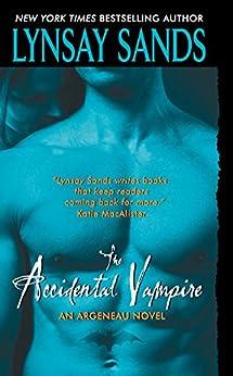 The Accidental Vampire: An Argeneau Novel by [Lynsay Sands]