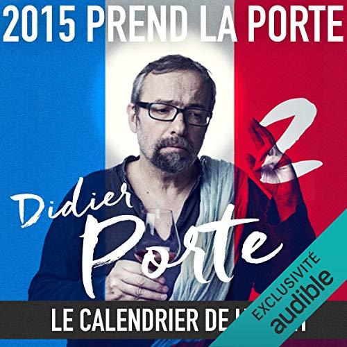 Couverture de 2015 prend la Porte - Le calendrier de l'avent du 16 au 31 janvier 2015