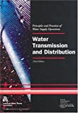 Water Transmission and Distribution (Water Supply Operations Training)