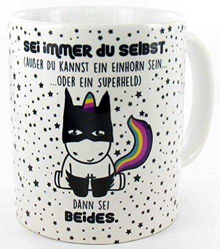 die stadtmeister Keramiktasse weiß ''Sei Immer du selbst, außer du Kannst EIN Einhorn Sein oder EIN Superheld - dann sei beides!