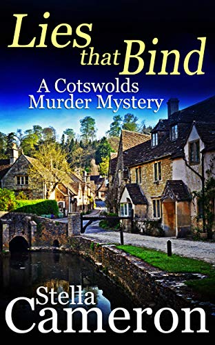 LIES THAT BIND a gripping Cotswolds murder mystery full of twists (Alex Duggins Book 4)