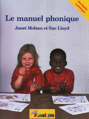 Lloyd, S: manuel phonique (Jolly Phonics)