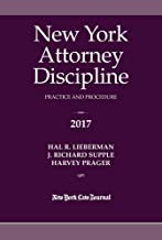 New York Attorney Discipline Practice and Procedure 2017