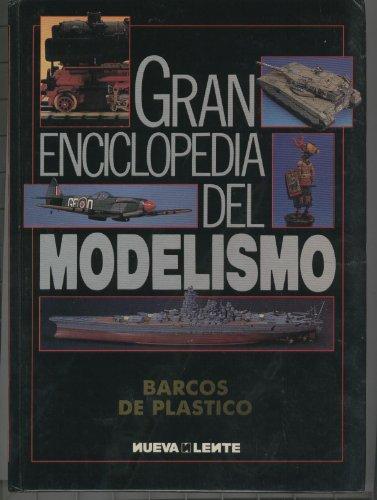 BARCOS DE PLASTICO Colección Gran Enciclopedia del modelismo. Con Plantilla. Fotografía e ilustraciones en color. Buen estado