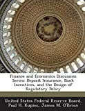 Finance and Economics Discussion Series: Deposit Insurance, Bank Incentives, and the Design of Regulatory Policy