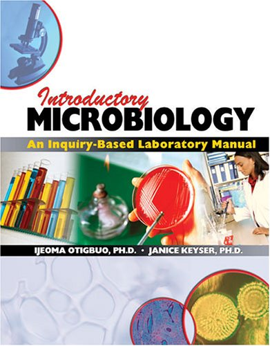 INTRODUCTORY MICROBIOLOGY: AN INQUIRY-BASED LABORATORY MANUAL
