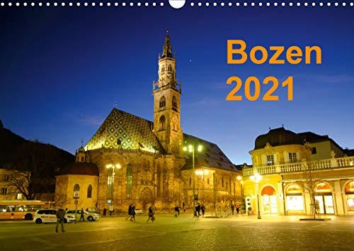 Bozen 2021 (Wandkalender 2021 DIN A3 quer)