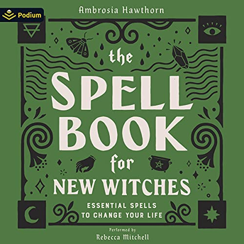 The Spell Book for New Witches Audiobook By Ambrosia Hawthorn cover art
