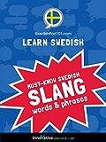 Learn Swedish: Must-Know Swedish Slang Words & Phrases (English Edition)