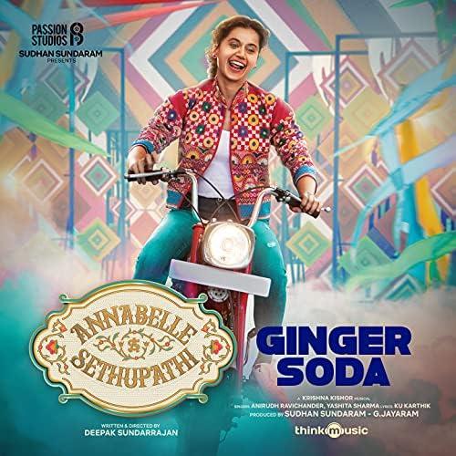 """Ginger Soda (From """"Annabelle Sethupathi"""")"""