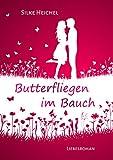 Butterfliegen im Bauch: Liebesroman (Young Adult, Jugendbuch)