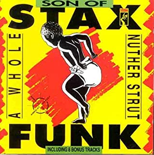 Son Of Stax Funk - A Whole Nuther Strut