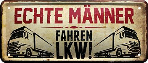 Echte Männer Fahren LKW Trucker 28x12 cm Deko Spruch Blechschild 1335