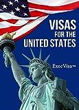 Visas for the United States - ExecVisa: GreenCard USA (English Edition)