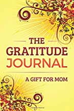 The Gratitude Journal: A Gift for Mom
