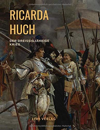 Der Dreißigjährige Krieg: Ein Epos zwischen historischem Roman und Geschichtsschreibung
