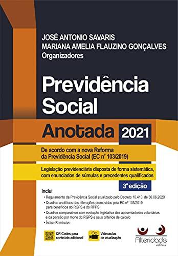 Previdência Social Anotada 3ª Ed.(2021)