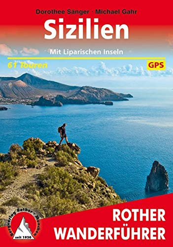 Sizilien: Mit Liparischen Inseln. 58 Touren. Mit GPS-Tracks. (Rother Wanderführer)