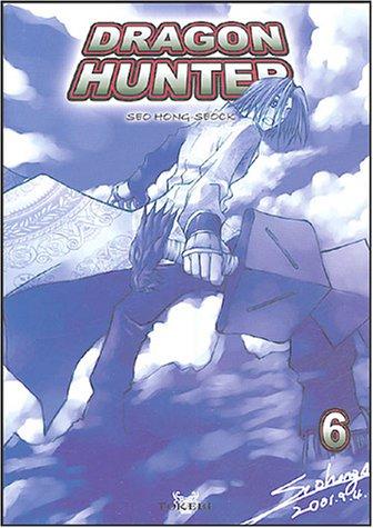 Dragon Hunter, tome 6 :