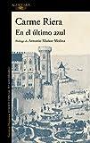 En el último azul (edición conmemorativa por el 25º aniversario de la publicación) (Hispánica)