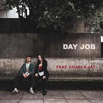 Day Job (feat. Charlajay)