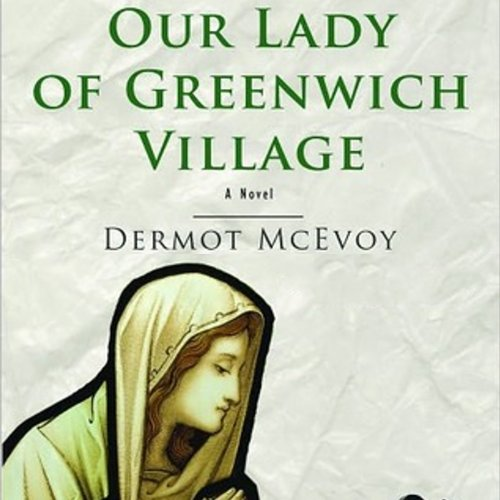 Our Lady of Greenwich Village: A Novel audiobook cover art