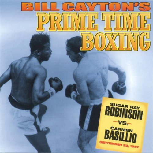Sugar Ray Robinson vs. Carmen Basilio audiobook cover art