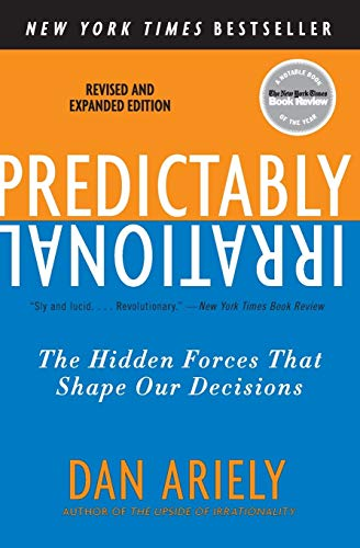 Real Estate Investing Books! - Predictably Irrational, Revised and Expanded Edition: The Hidden Forces That Shape Our Decisions