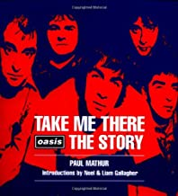 Take Me There: Oasis- The Story