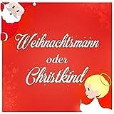Weihnachtsmann oder Christkind - Das Hörspiel