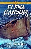 Elena Ransom and the Catalan Atlas (English Edition)