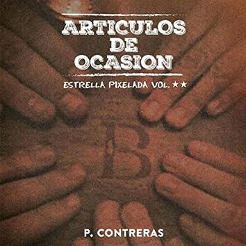 Artículos de Ocasión: Estrella Pixelada, Vol. Il