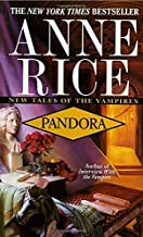 Pandora (New Tales of the Vampires) by Anne Rice (1998-12-26)