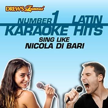 Drew's Famous #1 Latin Karaoke Hits: Sing Like Nicola Di Bari