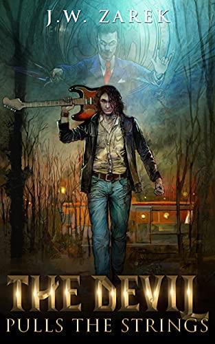 The Devil Pulls the Strings by [J.W. Zarek, Peter Johnston, Susanne Purvis]