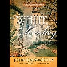 The White Monkey: The Forsyte Chronicles, Book 4