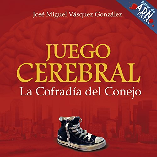 Juego Cerebral [Brain Game]: La Cofradia del Conejo audiobook cover art