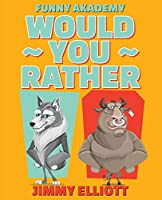 Would You Rather - A Hilarious, Interactive, Crazy, Silly Wacky Question Scenario Game Book - Family Gift Ideas For Kids, Teens And Adults: Hilarious Interactive Crazy Silly Wacky Question Scenarios - Family Gift Ideas