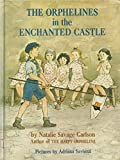 Orphelines in the Enchanted Castle