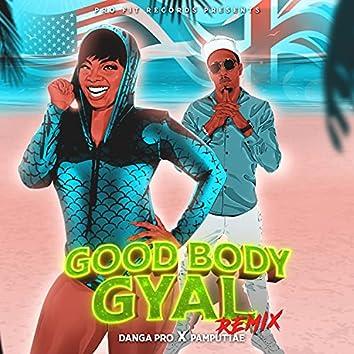 Good Body Gyal (feat. Pamputtae) [Remix] (Remix)