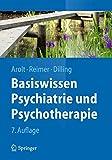 Basiswissen Psychiatrie und Psychotherapie (Springer-Lehrbuch) - Volker Arolt